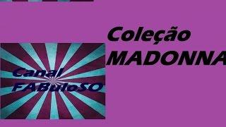 Coleção Madonna