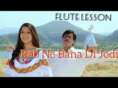Tujh Mein Rab Dikhta Hai L Rab Ne Bana Di Jodi L Flute Lesson