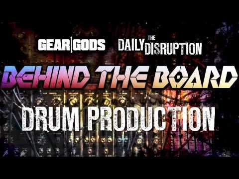 BEHIND THE BOARD: Drum Production with Eyal Levi (Emmure, Black Dahlia Murder) | GEAR GODS