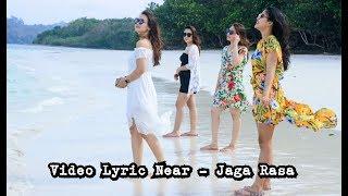 Download Mp3 Near Ft Jay & Cindy - Jaga Rasa   Video Lyric