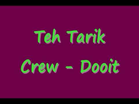Teh Tarik Crew - Dooit