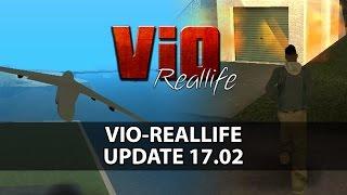 Vio-Reallife | UpdateTrailer 17.02