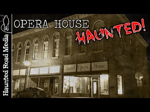 PARANORMAL INVESTIGATION at a HAUNTED Opera House!