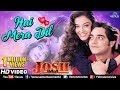 Hai Mera Dil - HD | Aishwarya Rai & Chandrachur Singh | Josh | 90's Bollywood Romantic Songs