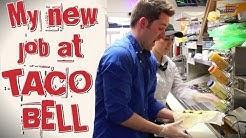 My New Job at Taco Bell