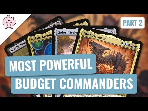 The Most Powerful Commanders on a Budget | Part 2 | EDH | Mana Advantage | Magic the Gathering