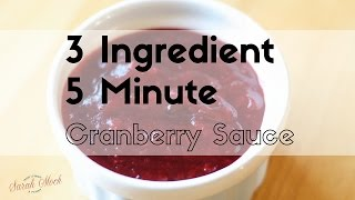 3 Ingredient Homemade Cranberry Sauce Recipe Made in 5 Minutes