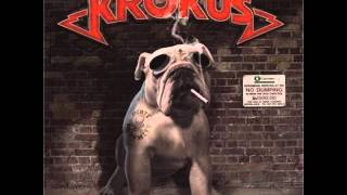 Krokus Dirty Dynamite - 10. Bailout Blues (2013)