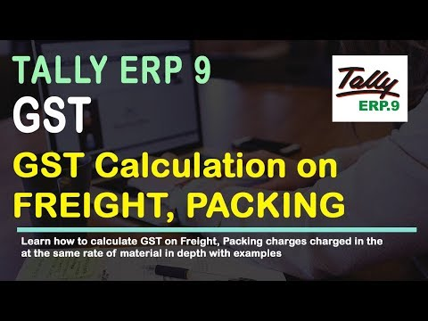 GST Calculation on Freight Packing Charges in Sales Bill Invoice | veertutoiral