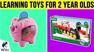 10 Best Learning Toys For 2 Year Olds 2019