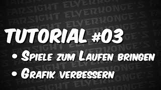 [Tutorial] #03: Die-Schlacht-um-Mittelerde-Spiele zum Laufen bringen und Grafik verbessern!