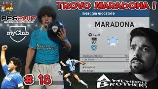 MARADONA ! TROVO MARADONA ! BALL OPENING ! PES 2017 : MyClub # 18