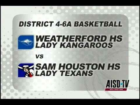 2016 Basketball: Weatherford Lady Roos at Sam Houston Lady Texans