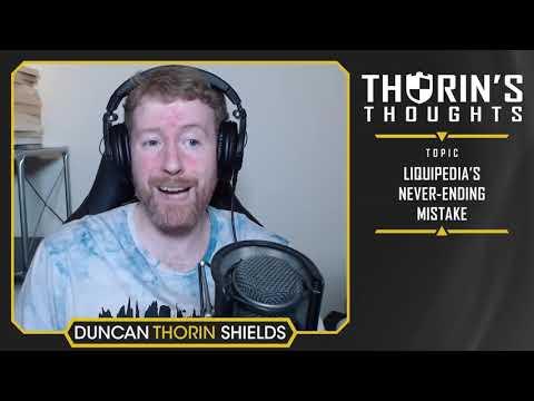Thorin's Thoughts Liquipedia's NeverEnding Mistake (ทั่วไป)