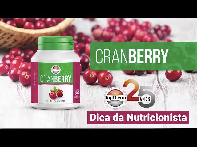 DICA DA NUTRICIONISTA – CRANBERRY