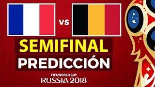 FRANCIA vs BELGICA   Prediccion • Previa • Promo   Semifinal Mundial Rusia 2018