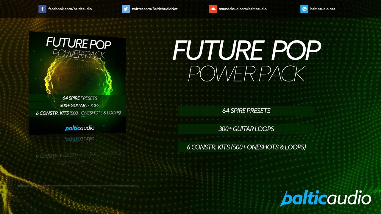 Future Pop Power Pack (6 Construction Kits, 64 Spire Presets, 300+ Guitar Loops)