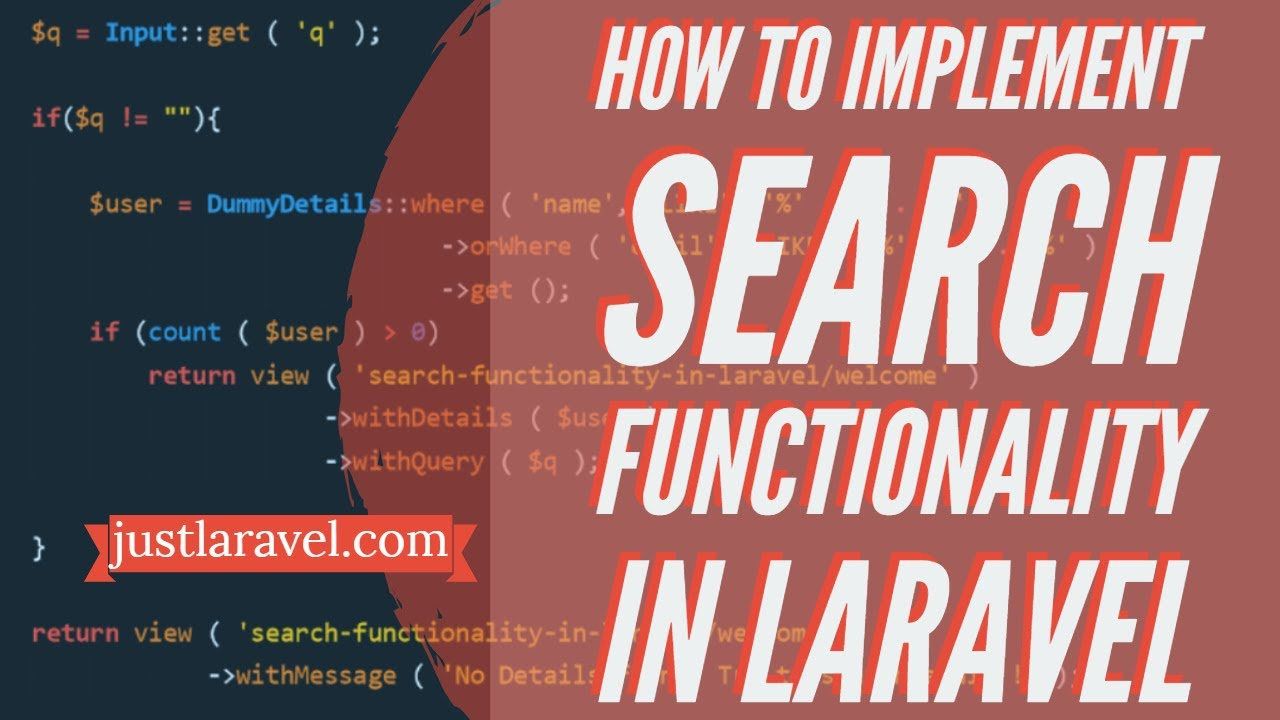 Search functionality in Laravel - Just Laravel
