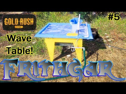 Lets Play Gold Rush The Game #5: The Wave Table!