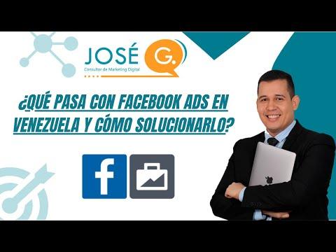 ¿Por qué Facebook Ads está restringido en Venezuela y cómo solucionarlo?