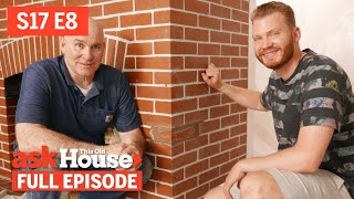 Ask This Old House  Fireplace Makeover Drip Edges (S17 E8)  FULL EPISODE