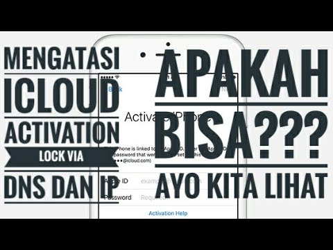 Melewati iCloud Activation Lock Via DNS & IP, Emang Bisa???