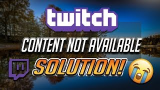 Fix Twitch Error 5000 Content Not Available Black Screen On Twitch [Tutorial]