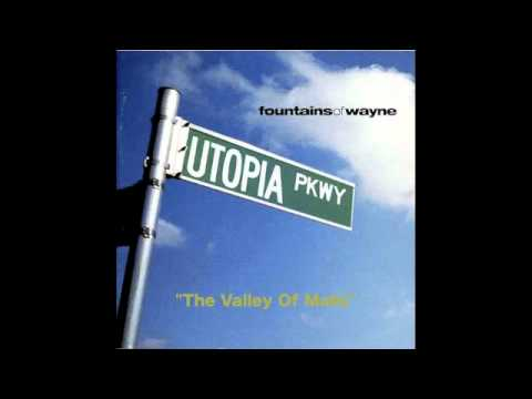 Fountains Of Wayne - The Valley Of Malls mp3