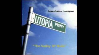 Watch Fountains Of Wayne The Valley Of Malls video
