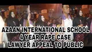 Tolichowki Azaan School 4 Year Girl Rape Case - Lawyer Appeal To Public