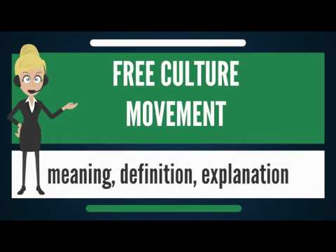 What is FREE CULTURE MOVEMENT? What does FREE CULTURE MOVEMENT mean? FREE CULTURE MOVEMENT meaning