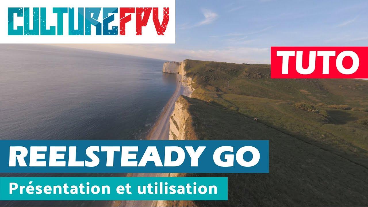 Tuto ReelSteady Go | Présentation et utilisation