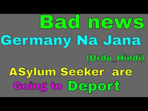 Germany   is  going  to  deport ,, refuse case .,asylum seeker (political stay),,watch,,Urdu,Hindi