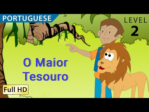 The Greatest Treasure: Learn Portuguese with subtitles - Story for Children BookBox.com