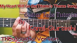 Video My Heart Will Go On(Titanic's Theme Song)| Tabs Tutorial By Kamil Quraishi | Beginner Lession | download MP3, 3GP, MP4, WEBM, AVI, FLV Juli 2018