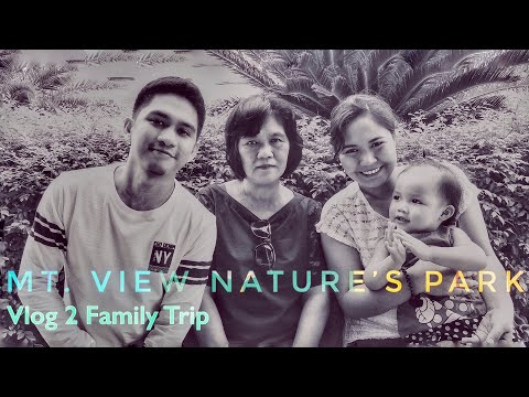 Vlog#2 Mountain View Nature's Park Trip with my Family