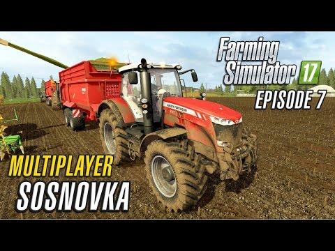Let's Play Multiplayer Farming Simulator 2017 | Sosnovka | Episode 7