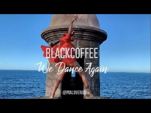 WE DANCE AGAIN - BLACKCOFFEE