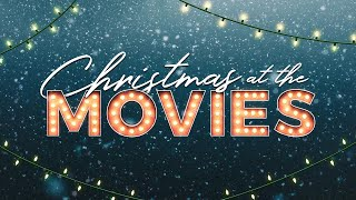 Christmas at the Movies Part  2