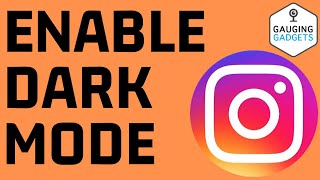How to Turn On Instagram Dark Mode - Android & iPhone