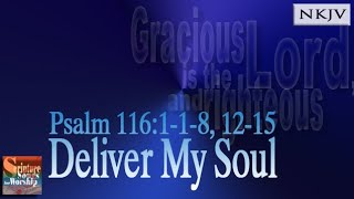 Psalm 11618 1215 Song quotDeliver My Soulquot Esther Mui Christian Scripture Praise Worship Musica