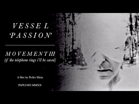 Vessel - Passion - Movement III (if the telephone rings i'll be saved) (Official Video)