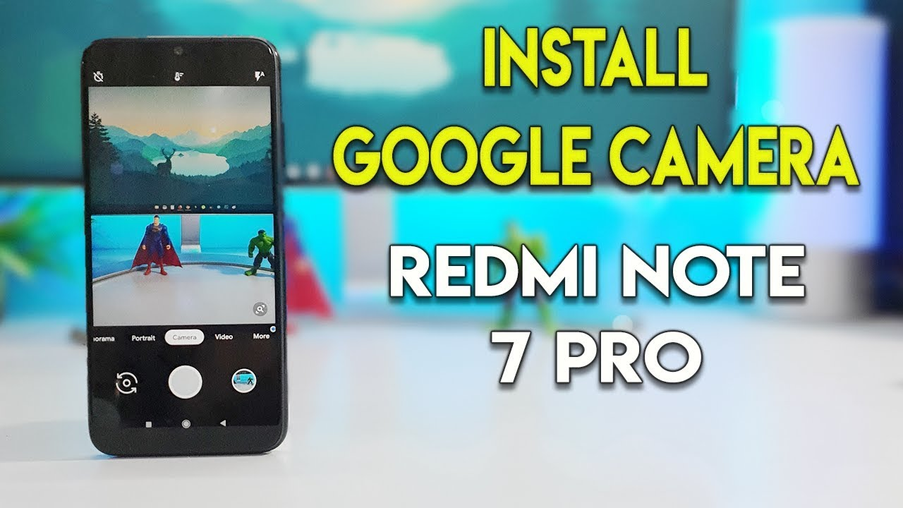 google camera latest version for redmi note 7