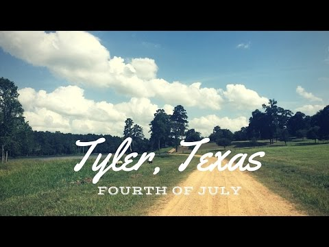 4th of July // Tyler, Texas
