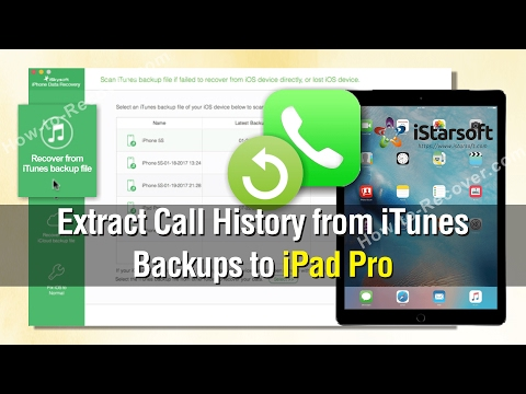 How to Extract Call History from iTunes Backups to iPad Pro