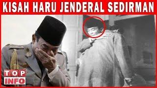 Kisah Haru Jenderal Soedirman - Yang Sakit itu Soedirman, PANGLIMA BESAR Tidak Pernah Sakit!!