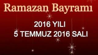 Ramazan bayramı ne zaman | Ramazan bayramı ne zaman 2016