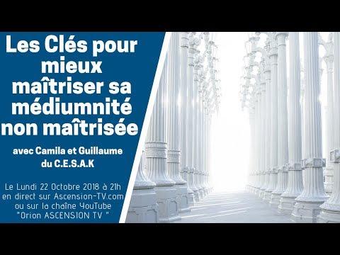 [BANDE ANNONCE] Les Clés pour maîtriser une médiumnité non maîtrisée le 22/10/2018 à 21h