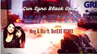 Call of Duty BLACK OPS 3 GUN SYNC - Meg & Dia- Monster