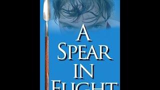 A Spear in Flight
